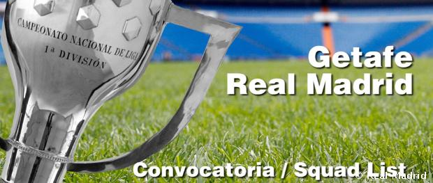 Convocatoria Getafe - Real Madrid