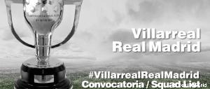 Convocatoria del Villarreal - Real Madrid