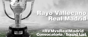 Convocatoria del Real Madrid - Rayo Vallecano