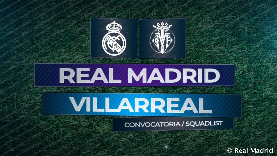 Video: Real Madrids Nominierung für das Spiel gegen Villarreal